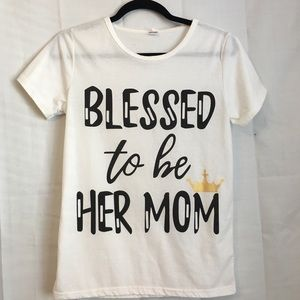 Blessed to be her mom graphic tee size small